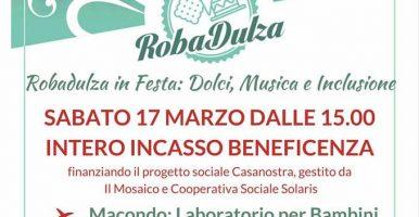 RIMANDATO – Sabato 17 Marzo con gli amici di ROBADULZA – data da destinarsi